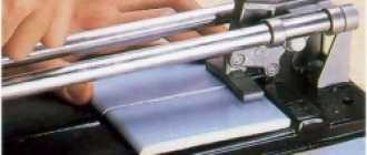 Какой плиткорез выбрать для работы своими руками: лучше ручной или электрический?